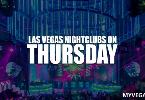 Top Las Vegas Nightclubs Open On Thursday Night